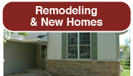 Remodeling and New Homes